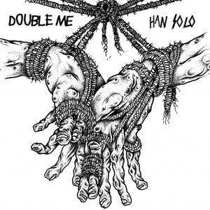DOUBLE ME/HAN SOLO-Split 7''