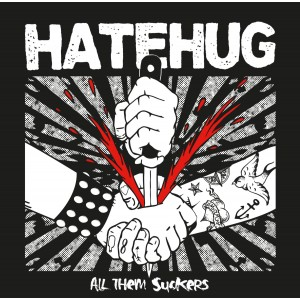HATEHUG-All Them Suckers LP