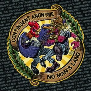 CONTINGENT ANONYME/NO MAN'S LAND-Split 7''