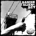 DANISH ALIENS ACT-s/t 7''