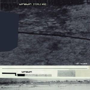STERILE MIND-Lift The Mask LP