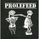 PROLEFEED/THE DAY MAN LOST-Split 7''