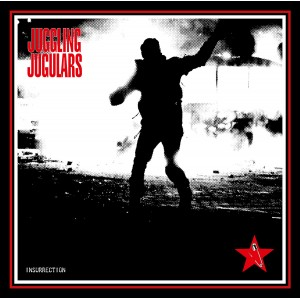 JUGGLING JUGULARS-Insurrection CD