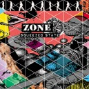 ZONE-Squeezed State CD