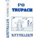 PO TRUPACH-Kataklizm MC