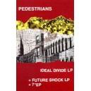 PEDESTRIANS-Ideal Divide MC