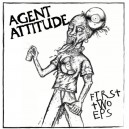 AGENT ATTITUDE-First Two Eps LP