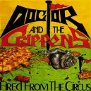 DOCTOR AND THE CRIPPENS-Fired From The Circus 2LP + CD