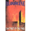 BLOODLINE-Can't Rest On The Times MC