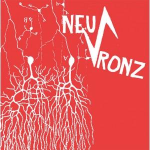 NEU-RONZ-s/t 7''