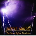 ACTIVE MINDS-The Storm Before The Calm 7''