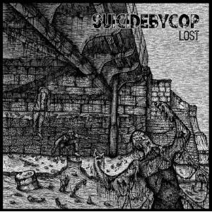SUICIDEBYCOP-Lost LP