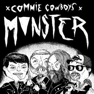 COMMIE COWBOYS-Monster 7''