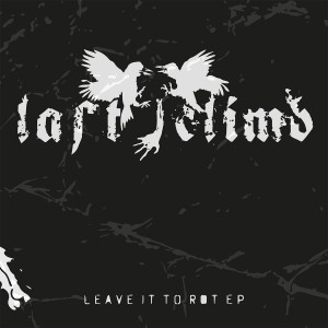 LAST CLIMB-Leave It To Rot 7''
