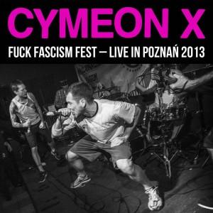 CYMEON X-Fuck Fascism-Live In Poznań 2013 LP